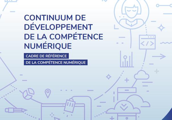 2 nouveaux documents du MEES associés au cadre de référence de la compétence numérique!
